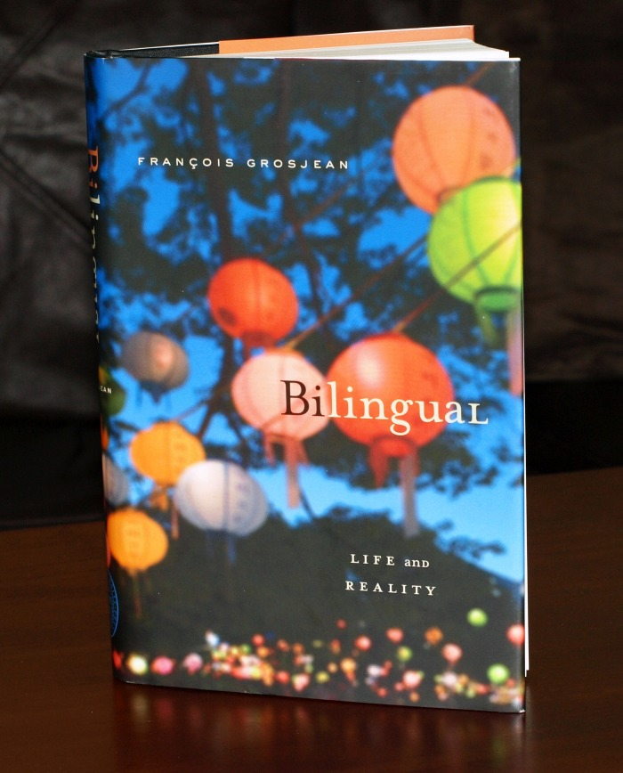 "Recommended reading: ""Bilingual: life and reality"" by François Grosjean"