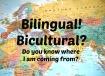 Bilingual - Bicultural